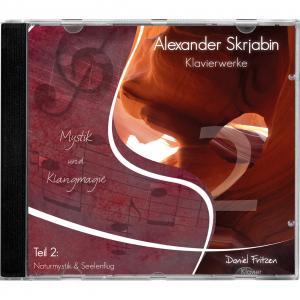 CD Skrjabin Klaviermusik Pianist Daniel Fritzen